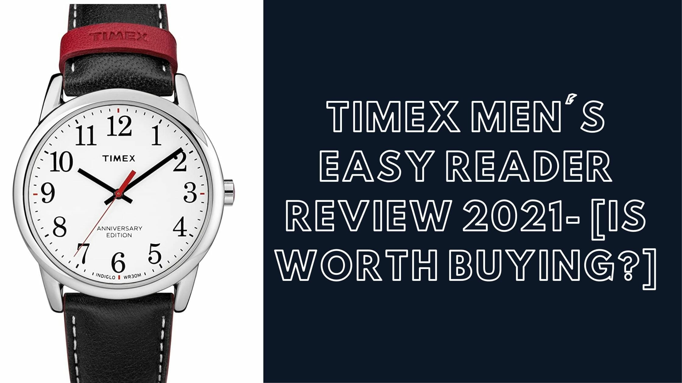 Timex Men's Easy Reader Review- [Is Worth Buying_]