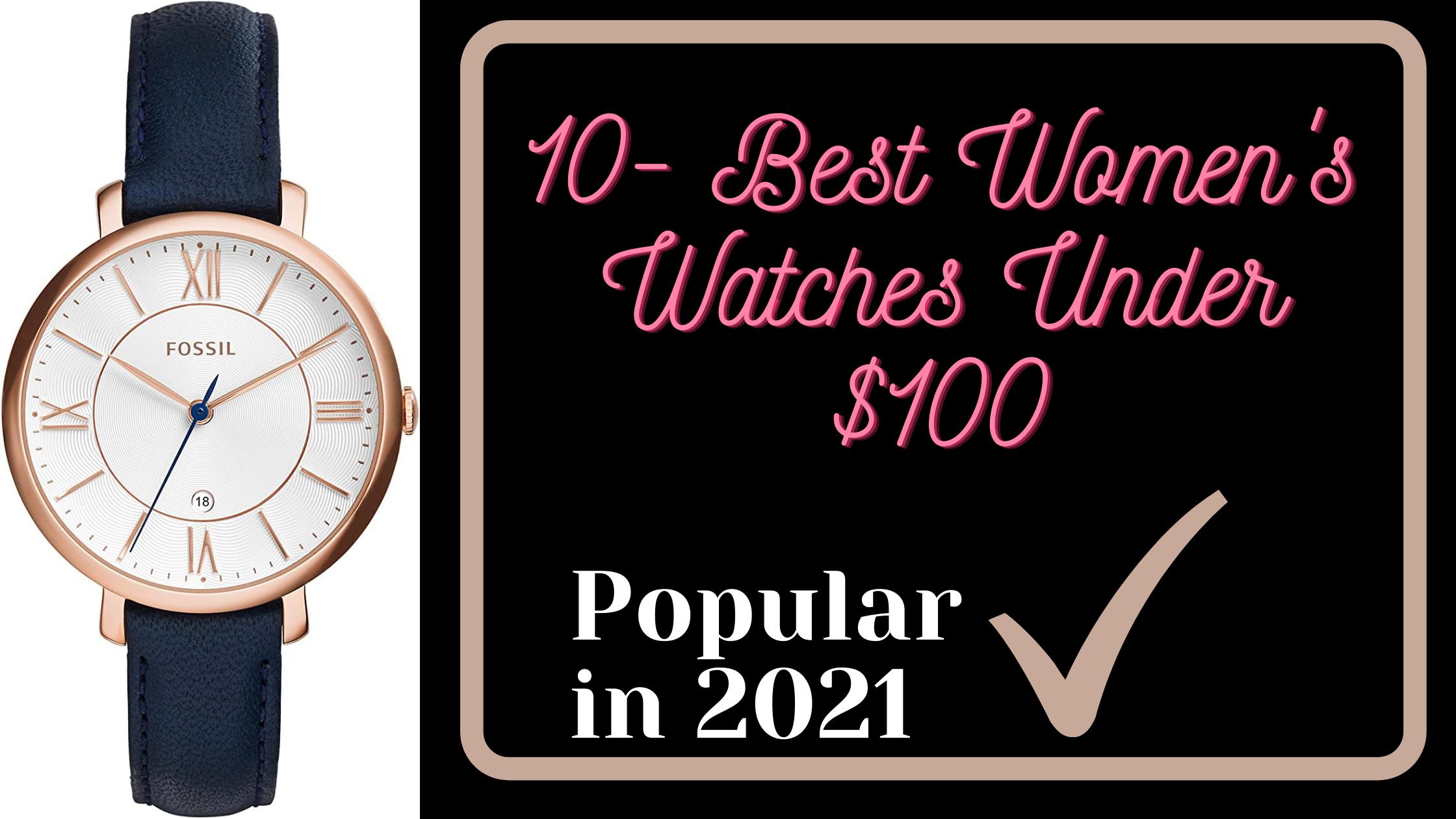 Best Women's Watches Under $100