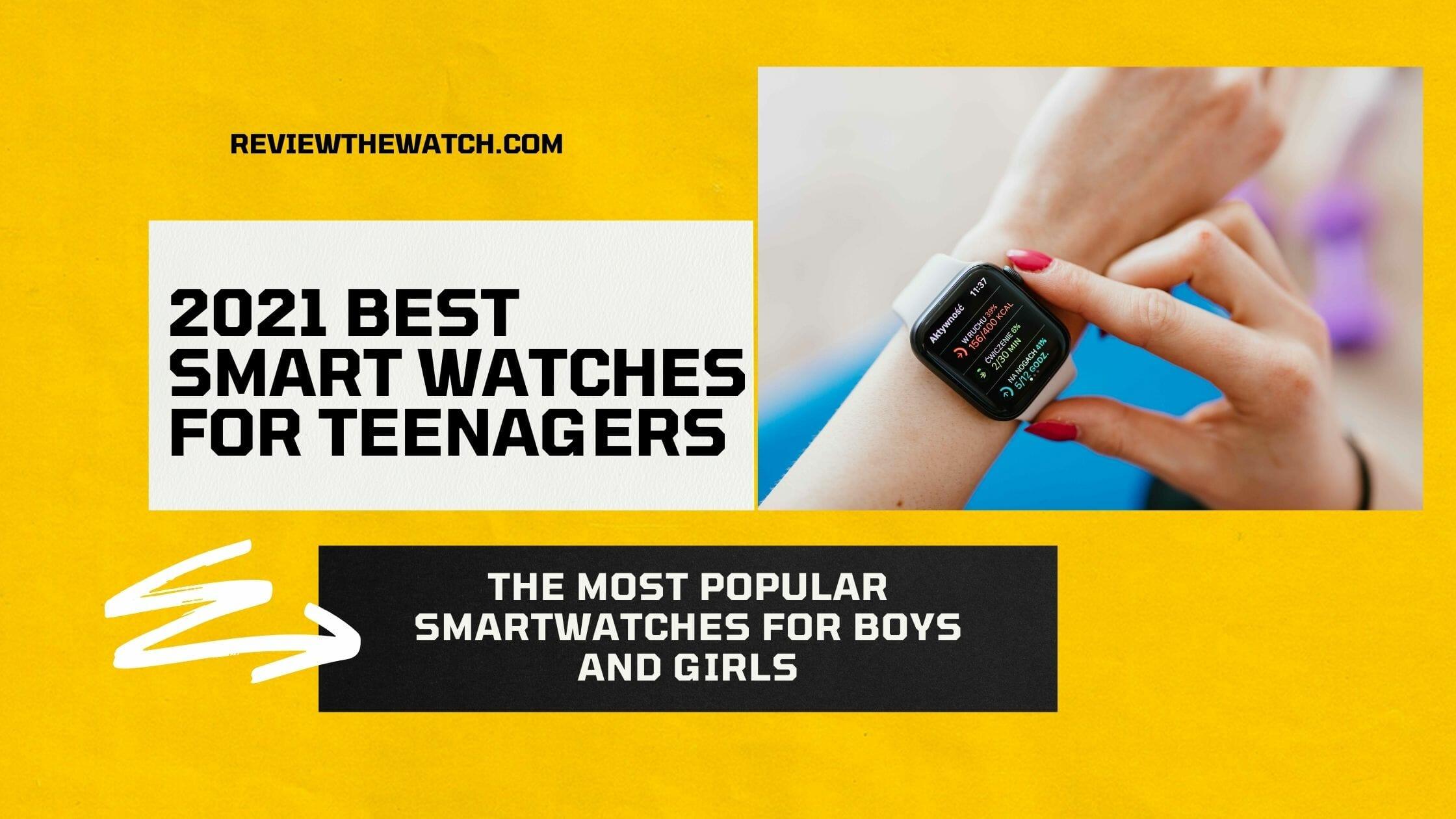 smartwatches teenagers